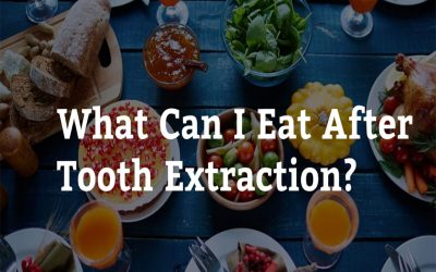 What Can I Eat After Tooth Extraction? 7 Tips from Casula Dental Care